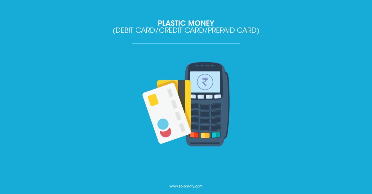 Plastic Money Debit Card Credit Card Prepaid Card